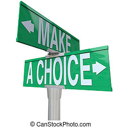 -, fare, bidirezionale, alternative, scelta, strada, fra, 2, segno