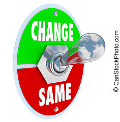 -, stesso, vs, scegliere, situazione, tuo, cambiamento, migliorare