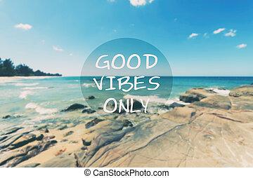 -, vibes, inspirational, soltanto, citare, buono