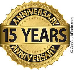 15, etichetta, anni dorati, anniversario