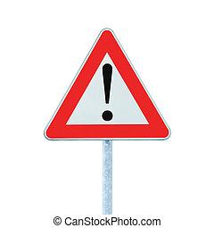 avanti, pericolo, isolato, segno, polo, altro, avvertimento, strada