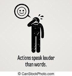 azioni, più forte, paragonato a, parole, parlare