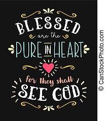 benedetto, cuore, puro