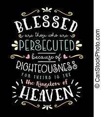 benedetto, quelli, rettitudine, because, persecuted