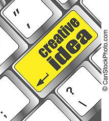 bottone, idea, creativo, chiave calcolatore, tastiera