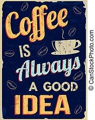 caffè, retro, always, buono, idea