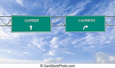 carriera, pigrizia, segno strada
