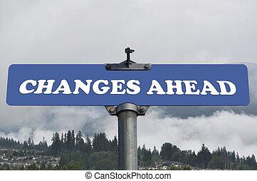 changes, avanti, segno strada