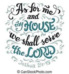 citazione, servire, bibbia, casa, signore, mio, me