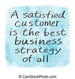 cliente, tutto, affari, soddisfatto, strategia, meglio