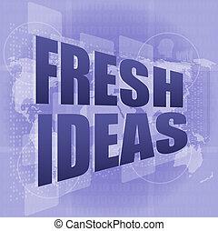 concetto, affari, idee, schermo, parole, digitale, tocco, fresco