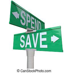 costruzione, fiscale, verde, risparmio, ricchezza, indicare, importanza, soldi, futuro, frecce, due, spendere, stabilità, strada, responsabilità, parole, segni, finanziario, risparmiare, tuo