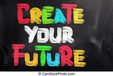 creare, concetto, futuro, tuo
