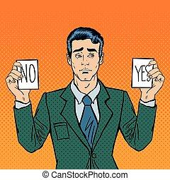 decision., no., presa a terra, illustrazione, vettore, pop, indeciso, uomo affari, cartelle, fabbricazione, sì uomo, art.