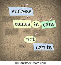 detto, can'ts, successo, atteggiamento positivo, lattine, non, viene