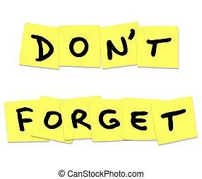 dimenticare, non faccia, note, giallo, appiccicoso, parole, promemoria