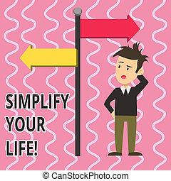 direction., indicare, meno, testo, confuso, segno, tuo, preoccupazione, foto, concettuale, qualcuno, opposto, esposizione, semplificare, ones, messo fuoco, life., uomo, circa, importante, freccia, permettere, lato, strada