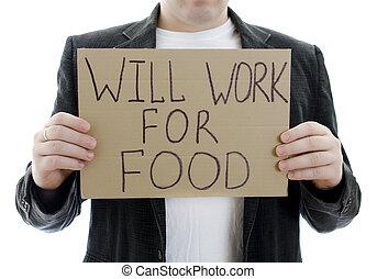 disoccupato, segno, volontà, isolato, cibo., lavoro, white.