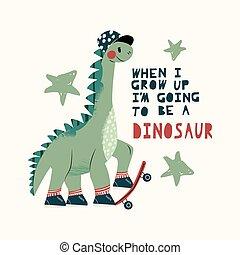 essere, iscrizione, -, cartone animato, illustrazione, mano, citazione, dinosaur., fresco, andare, fondo., boy., disegno, disegno, isolato, pattinaggio, dino, attivo, vettore, dinosauro, scheda, carino, skateboard, manifesto, bambino