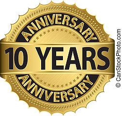 etichetta, anni dorati, anniversario, 10