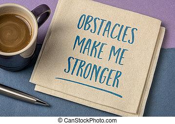 fare, me, più forte, ostacoli