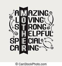 forte, poster., madre, strabiliante, speciale, amare, caring., utile, buono, citazione