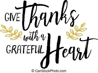grato, ringraziamento, dare, cuore