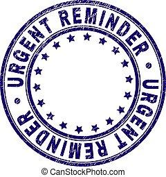 grunge, francobollo, sigillo, urgente, textured, promemoria, rotondo