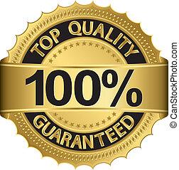 guaranteed, 100 percento, meglio, qualità