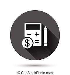 illustrazione affari, icona, tassa, style., rotondo, pagamento, appartamento, vettore, concept., moneta, dollaro, cerchio, uggia, budget, calcolatore, fattura, effect., lungo, matita, bottone, fondo, nero