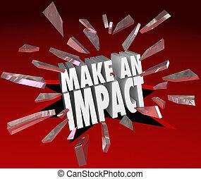 impatto, fare, rottura, vetro, importante, parole, differenza, 3d