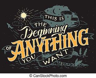 inizio, questo, lei, qualsiasi cosa, volere
