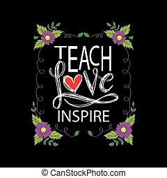 insegnare, inspire., amore