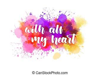 iscrizione, mio, cuore, tutto