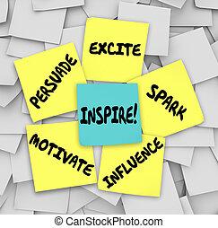 ispirare, influenza, note, motivare, eccitare, appiccicoso, persuadere, scintilla