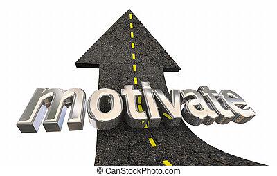 ispirare, successo, motivare, su, illustrazione, incoraggiamento, freccia, strada, 3d