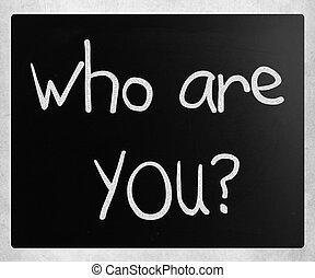 """lavagna, you"""", gesso, """"who, bianco, scritto mano"""