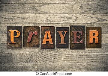 legno, concetto, tipo, letterpress, preghiera