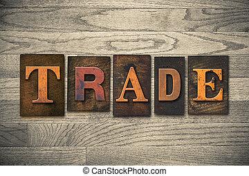 legno, concetto, tipo, letterpress, trafficare