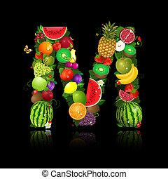 lettera, frutta, m, succoso, forma