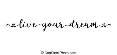 mano, aviatore, tuo, manifesto, sogno, logo., iscrizione, annuncio, vivere, bandiera, sketched, testata, web, etichetta, citazione, annuncio pubblicitario