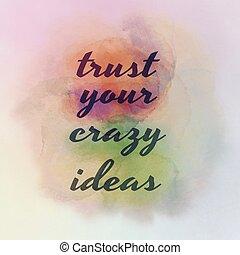 matto, fiducia, tuo, idee