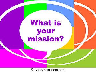 mission?, cosa, tuo