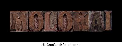 molokai, vecchio, legno, tipo