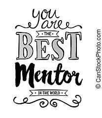 mondo, lei, mentore, meglio