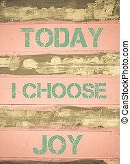 motivazionale, gioia, oggi, scegliere, citazione