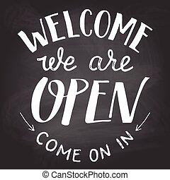 noi, lavagna, segno, benvenuto, aperto