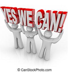 noi, successo, -, insieme, determinazione, lattina, squadra, sì, lavori in corso