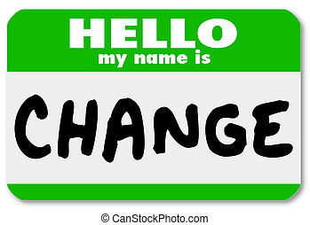 nome, adesivo, nametag, etichetta, mio, ciao, cambiamento