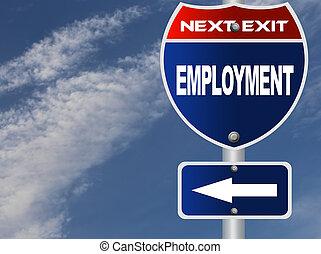 occupazione, segno strada